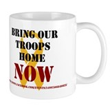 Bring Our Troops Home NOW Coffee Mug
