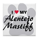 Love My Alentejo Mastiff Tile Coaster