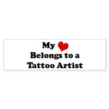 Heart Belongs: Tattoo Artist Bumper Bumper Sticker