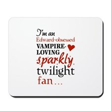 Vampire-loving sparkly twilight fan Mousepad