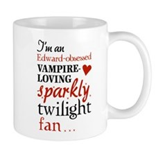 Vampire-loving sparkly twilight fan Mug