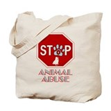 Stop Animal Abuse 1 Tote Bag