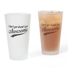Vintage I Get Awesome Drinking Glass