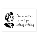 """Shut up about your wedding"" Postcards (Package of"