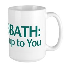 The SABBATH The Rest Is Up To You Mug