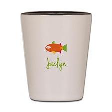 Jaclyn is a Big Fish Shot Glass
