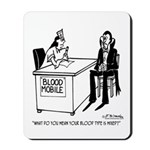 Vampire Has Mixed Blood Type Mousepad