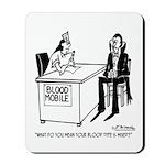 Vampire Has Mixed Blood Type Mousepad