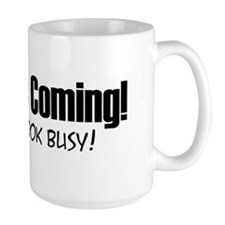 Jesus is Coming! Coffee Mug