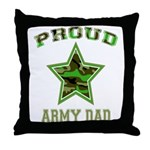 Proud Army Dad: Throw Pillow