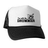 I'm With The Drummer Trucker Hat