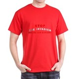 Stop The Invasion Imgrnts  Black T-Shirt