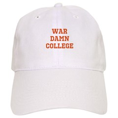 WAR DAMN COLLEGE Cap
