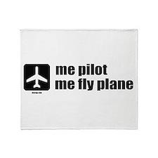 Me Pilot, Me Fly Plane Throw Blanket