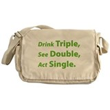 Drink Triple ... Messenger Bag