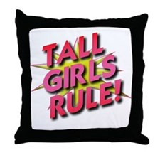 Tall Girls Rule! Throw Pillow