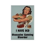 Obsessive Canning Disorder Rectangle Magnet