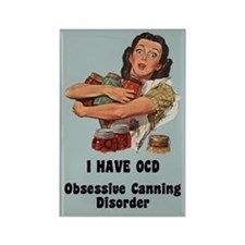 Obsessive Canning Disorder Fridge Magnet