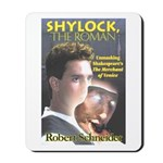 Shylock the Roman Mousepad