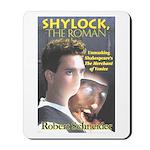 Shylock the Roman Mousepad