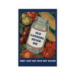 Old Canners Never Die Rectangle Magnet