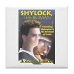 Shylock the Roman Tile Coaster