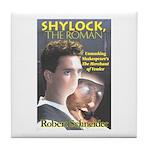 Shylock the Roman Tile Coaster