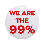 WE ARE THE 99% Ornament (Round)