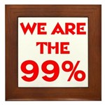 WE ARE THE 99% Framed Tile