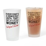 Everyone's a Democrat Until Drinking Glass