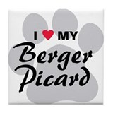 I Love My Berger Picard Tile Coaster