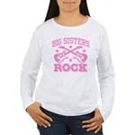 Big Sisters Rock Women's Long Sleeve T-Shirt