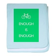 Enough Is Enough var Bike baby blanket