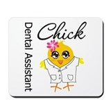 Dental Assistant Chick Mousepad