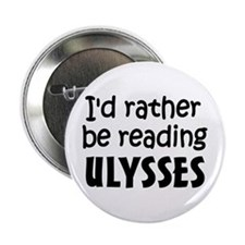 """Reading Ulysses 2.25"""" Button (10 pack)"""