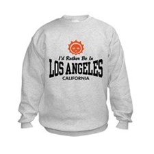 I'd Rather Be In Los Angeles Sweatshirt