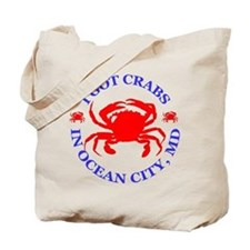I got crabs in Ocean City Tote Bag