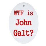 WTF is John Galt? -- Ornament (Oval)