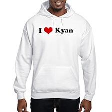 I Love Kyan Hoodie