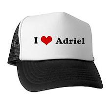 I Love Adriel Trucker Hat