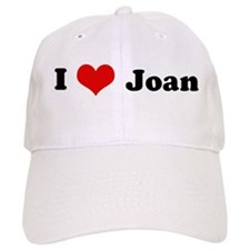 I Love Joan Baseball Cap