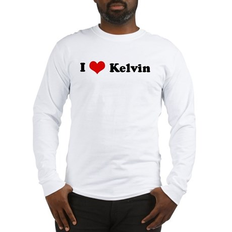 I Love Kelvin Long Sleeve T-Shirt