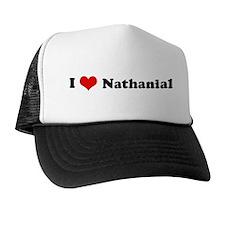I Love Nathanial Trucker Hat