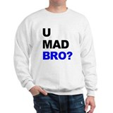 You Mad Bro? Jumper