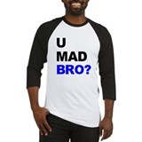You Mad Bro? Baseball Jersey