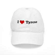 I Love Tyrese Baseball Cap