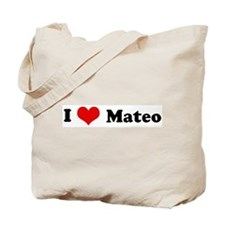 I Love Mateo Tote Bag