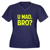 U Mad, Bro? Women's Plus Size V-Neck Dark T-Shirt