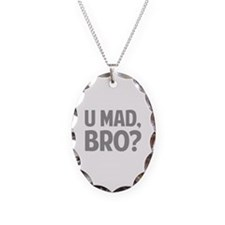 U Mad, Bro? Necklace