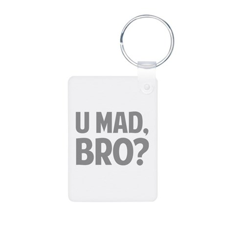 U Mad, Bro? Aluminum Photo Keychain